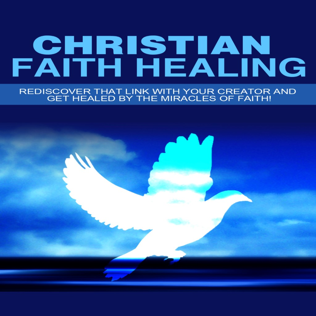 faith healing Modern american faith healers by catie caldwell religion 195b – professor lubin march 28, 2003 modern christian faith healing.